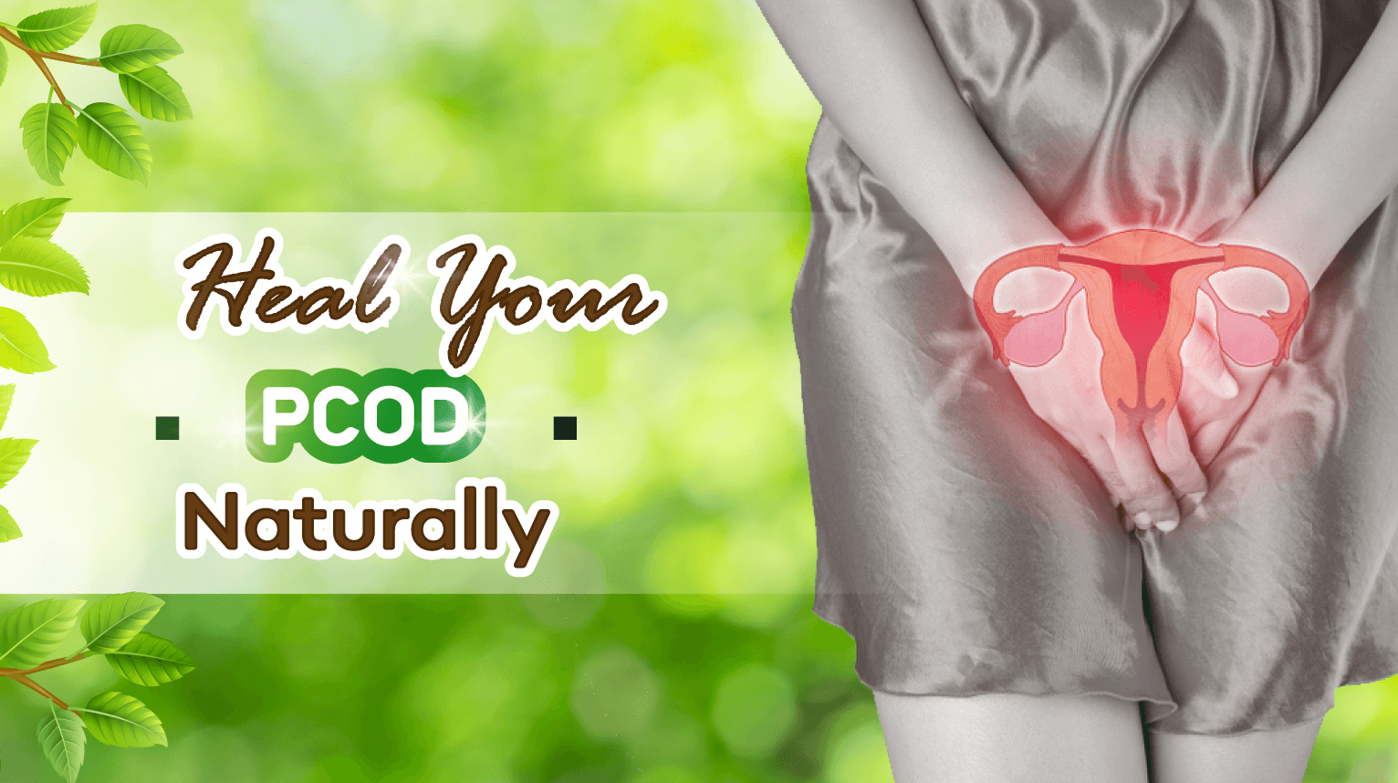 An Ayurvedic Approach to Polycystic Ovary Disease (PCOD)