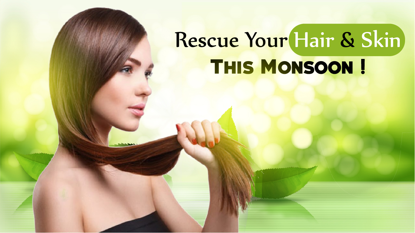 Take Care of Your Skin and Hair this Monsoon with Ayurveda