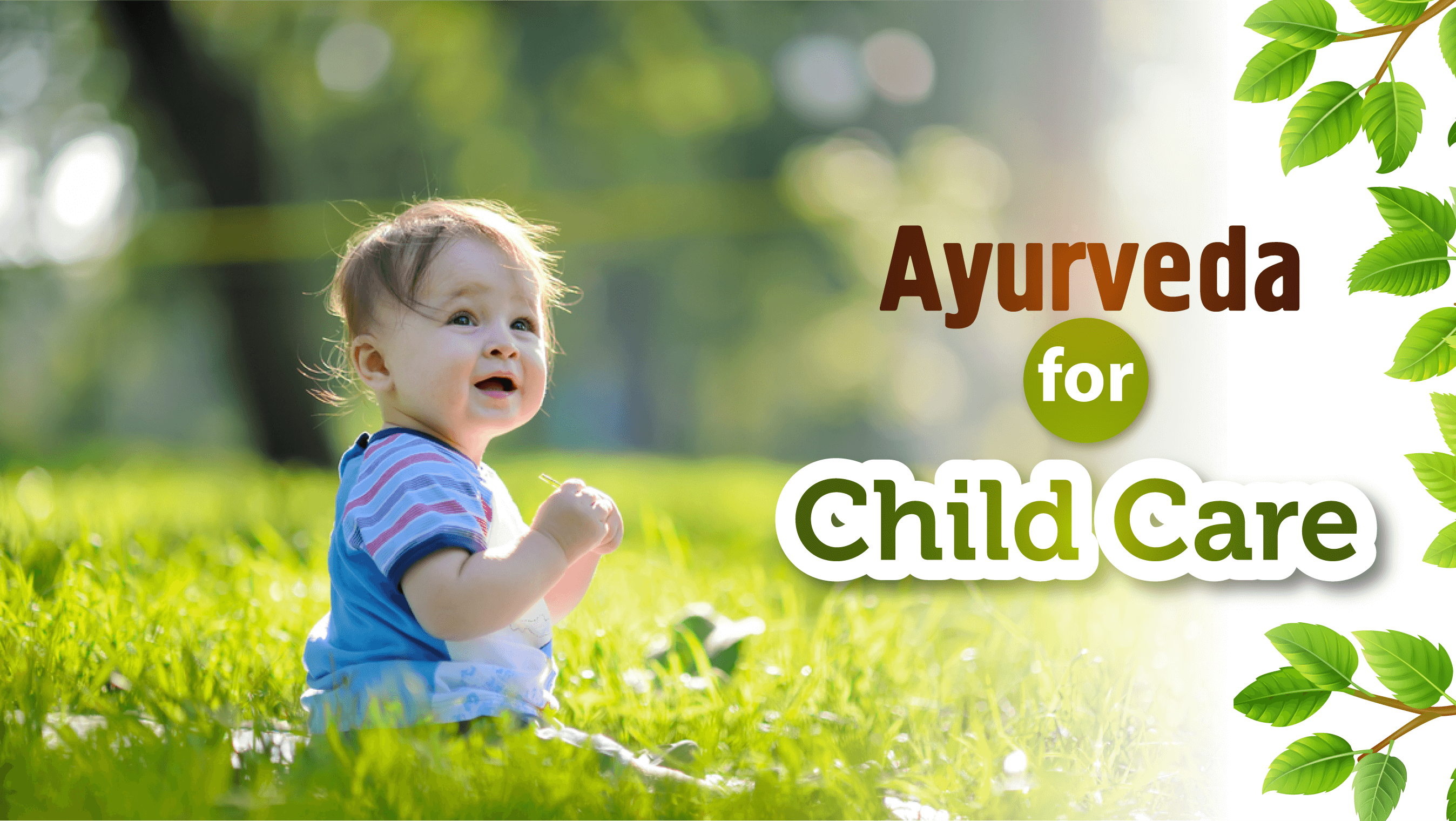 Ayurveda for Child Development: Tips for Child Health Care